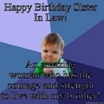 Happy Birthday Funny Sister In Law Meme Image